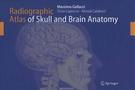 M.Galucci, S. Capoccia Radiographic Atlas of Scull and Brain Anatomy. 2007 год