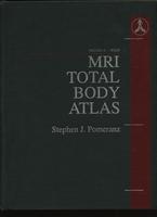 Stephen Pomerantz MRI total body atlas: Vol:3 Body. 1992 год